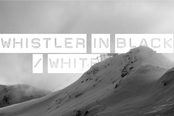 Whistler B&W
